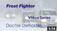 Doctor Defroster Video Series, Introduction